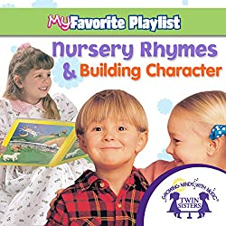 Nursery Rhymes and Building Character