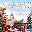 Weihnachtsglitzern Hörbuch von Mary Kay Andrews Gesprochen von: Rike Schmid