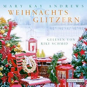Weihnachtsglitzern Hörbuch