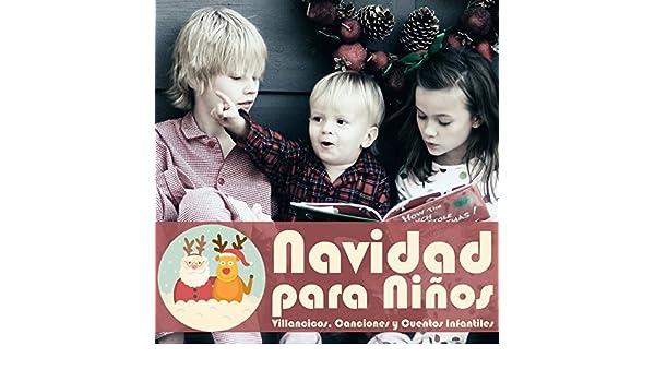 Navidad para Niños. Villancicos, Canciones y Cuentos Infantiles by Coro Infantil Quita y Pon & Grupo Infantil Guardería Pon Cuadro Actores Radio Televisión ...