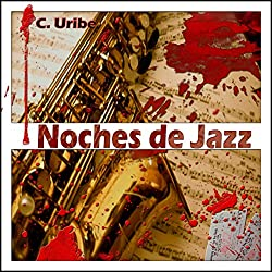 Noches de Jazz [Spanish Edition]