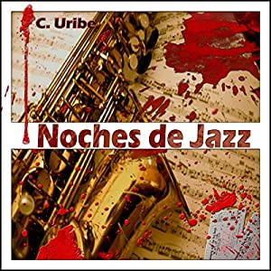 Noches de Jazz [Spanish Edition] Audiobook