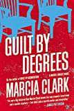 Guilt by Degrees (A Rachel Knight Novel)