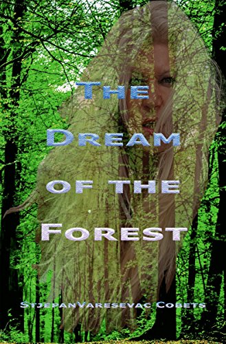 The dream of the forest