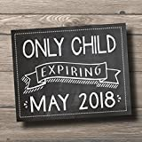 Only Child Expires 2018 Chalkboard Poster Sign by Katie Doodle - CUSTOMIZABLE