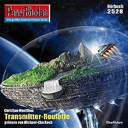 Transmitter-Roulette (Perry Rhodan 2528)