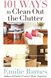 101 Ways to Clean Out the Clutter