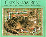 Cats Know Best, Colin Eisler, 0803705034
