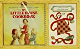 img - for My Little House Cookbook with Apron (My First Little House Books) book / textbook / text book