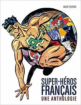 Super-héros français : Une anthologie
