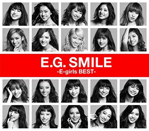 E-girls / E.G. SMILE -E-girls BEST[1DVD付]