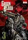 Green Blood, tome 3  par Kakizaki