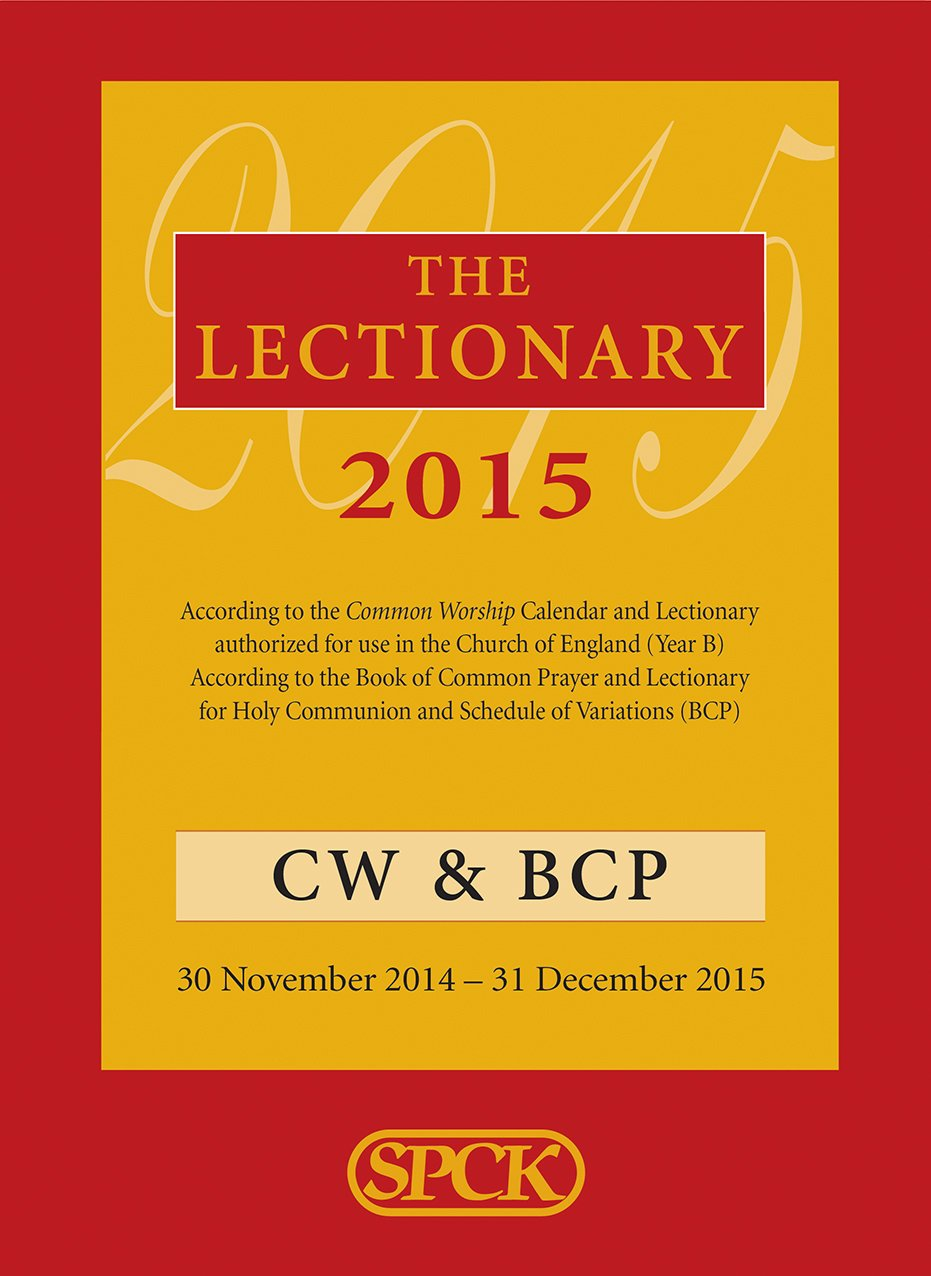 The Lectionary 2015: Common Worship and Book of Common Prayer