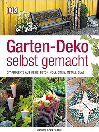 Garten-Deko Selbst Gemacht: Diy-Projekte Aus Weide, Beton, Holz