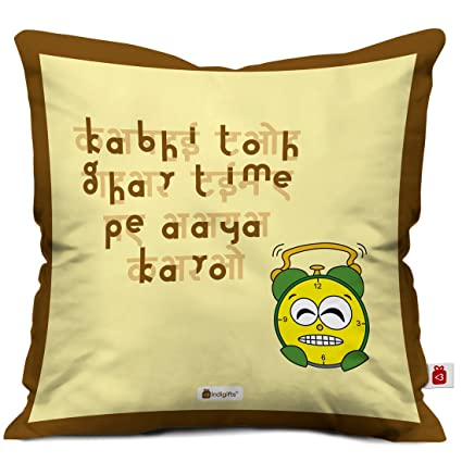Indigifts Mothers Day Special Kabhi Ghar Time Pe Aaya Karo Quote Brown Cushion Cover 16x16 Inch