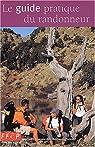 Le guide pratique du randonneur par Fédération française de la randonnée pédestre