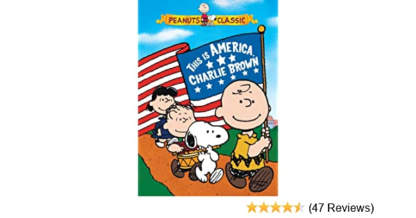 Amazon Com Peanuts This Is America Charlie Brown Bill Melendez Erin Chase Jason Mendelson Brandon Stewart Gregg Berger Frank Welker Brittany Thornton Erica Gayle Marie Cole Curtis Andersen Tani Taylor Powers Hal