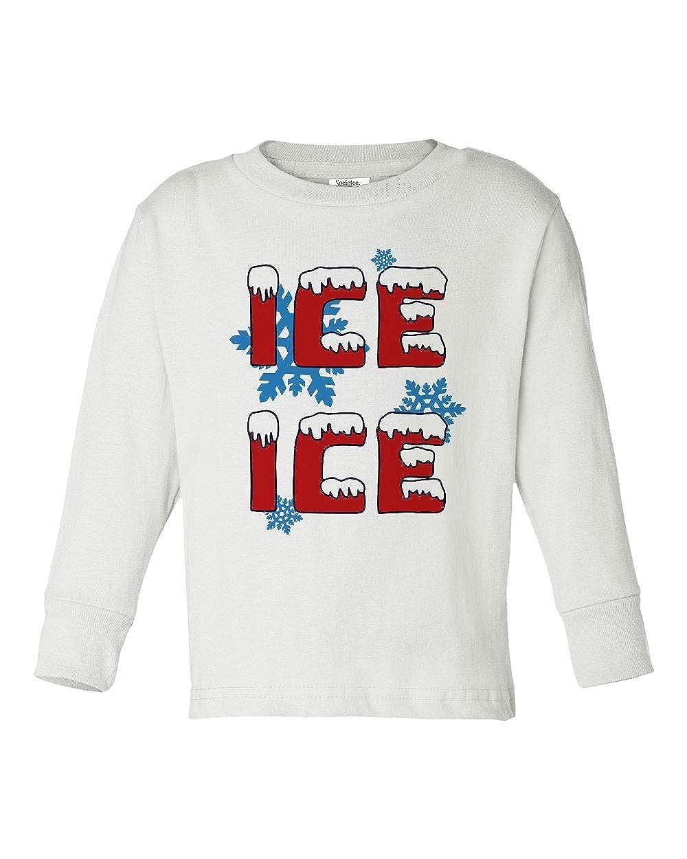 Societee Ice Ice Christmas Snow Cool Girls Boys Toddler Long Sleeve T-Shirt