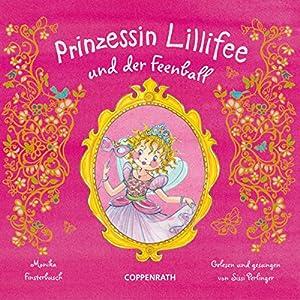 Prinzessin Lillifee und der Feenball Hörbuch
