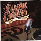 Classic Country 1975-1979