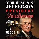 Thomas Jefferson: President and Phi...