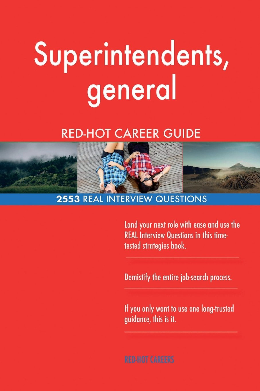 Download Superintendents, general RED-HOT Career Guide; 2553 REAL Interview Questions PDF