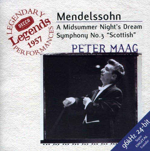 Mendelssohn: A Midsummer Night's Dream; Symphony No. 3