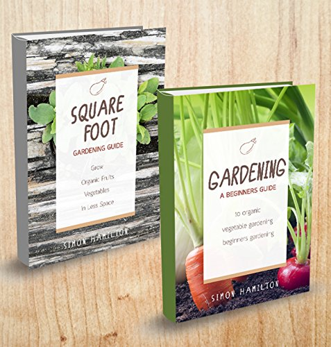 gardening-2-manuscripts-square-foot-gardening-gardening-a-beginners-guide-organic-vegetable-gardenin