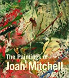 The Paintings of Joan Mitchell, Jane Livingston and Joan Mitchell, 0520235681