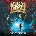 Forest of Wonders: Wing & Claw, Book 1 Audiobook by Linda Sue Park Narrated by Graham Halstead