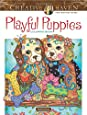 Creative Haven Playful Puppies Coloring Book (Adult Coloring)