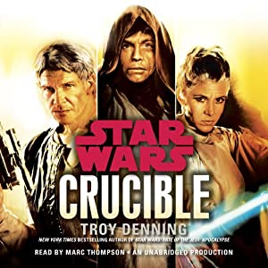 Crucible: Star Wars Legends Hörbuch