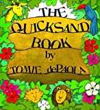 The Quicksand Book, Tomie dePaola, 082340532X