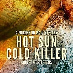 Hot Sun Cold Killer