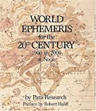 World Ephemeris for the 20th Century: 1900 T0 2000 at Noon