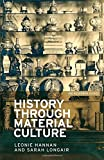 History through material culture (IHR Research Guides)