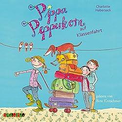 Pippa Pepperkorn auf Klassenfahrt (Pippa Pepperkorn 4)