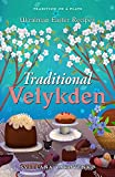 Traditional Velykden: Ukrainian Easter Recipes (Tradition on a Plate Book 2)