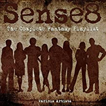 Sense8 - The Complete Fantasy Playlist