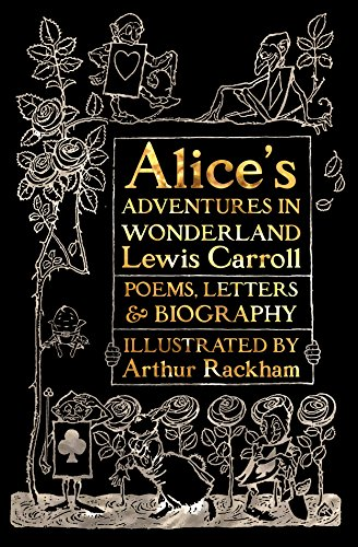 Adventures In Fantasy (Alice's Adventures in Wonderland: Unabridged, with Poems, Letters & Biography (Gothic Fantasy))