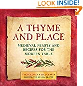 #8: A Thyme and Place: Medieval Feasts and Recipes for the Modern Table
