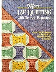 More Lap Quilting With Georgia Bonesteel