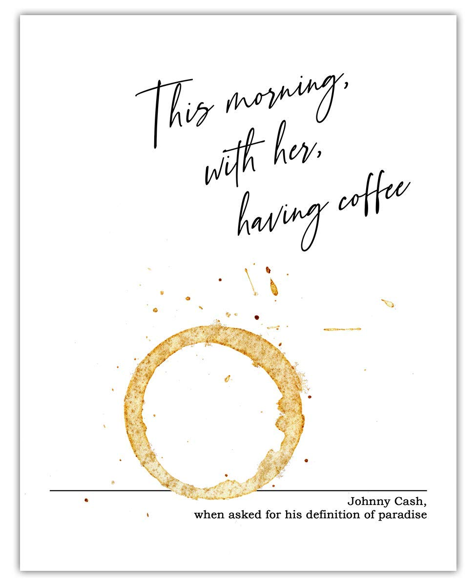 Johnny Cash This Morning, With Coffee, With Her Typography Wall Art Print: (11x14) Unframed Picture - Great Gift Idea Under $15 For a Significant Other or That Special Person in Your Life