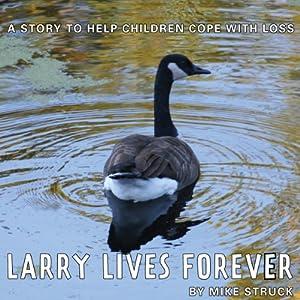 Larry Lives Forever Audiobook