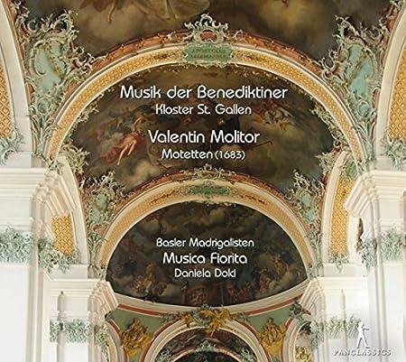 Dolci/ Musica Fiorita/ Basler Madrigalisten Motetten-Musik der Benediktiner,Kloster St.Gall Other Choral Music