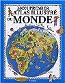 Mon premier atlas illustré du monde par Spada