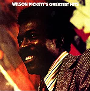 Wilson Pickett's Greatest Hits