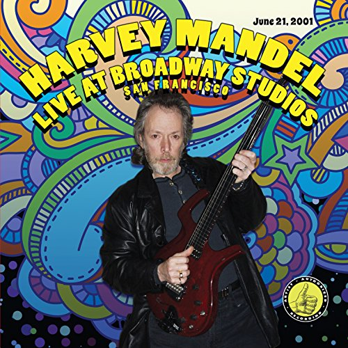Harvey Mandel - Live At Broadway Studios
