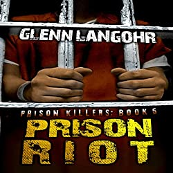 Prison Riot: A True Crime Story of Surviving a Gang War in Prison