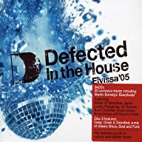 Defected In The House: Eivissa '05